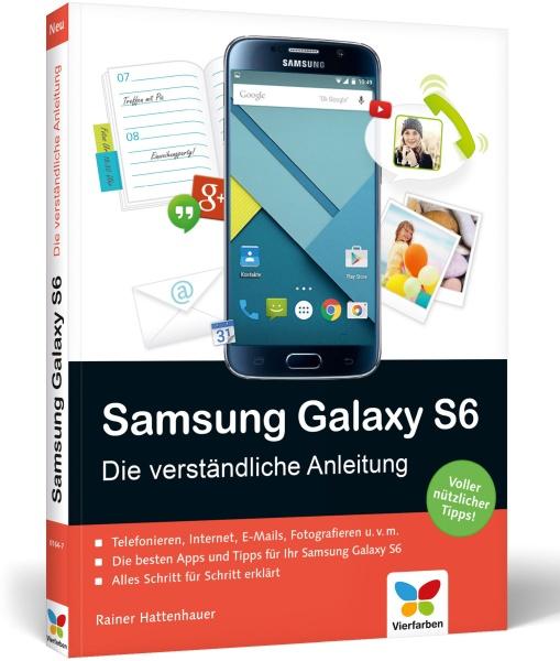 Samsung Galaxy S6 und Galaxy S6 Edge - Die verständliche Anleitung