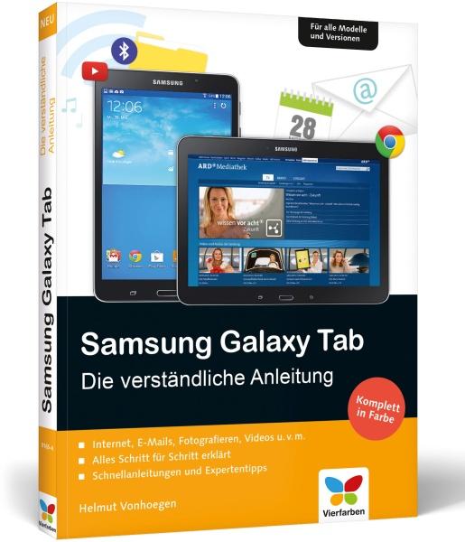 Samsung Galaxy Tab A - Die verständliche Anleitung