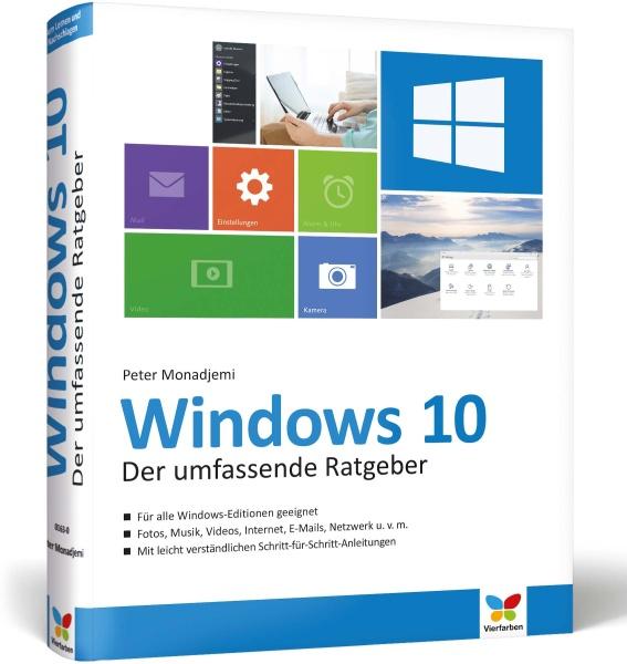 Windows 10 Der umfassende Ratgeber