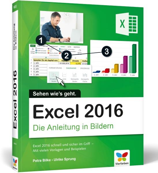 Excel 2016 Die Anleitung in Bildern