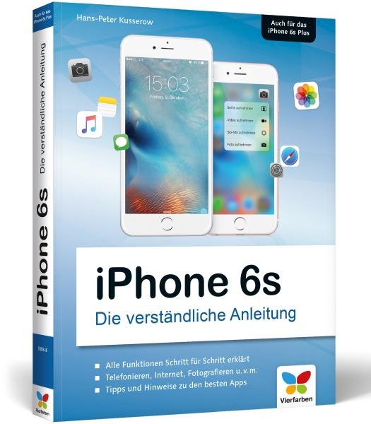 iPhone 6s Die verständliche Anleitung