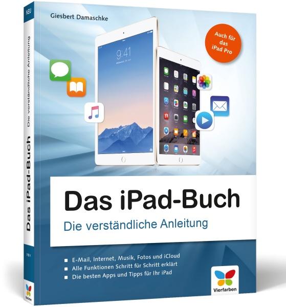 Das iPad-Buch Die verständliche Anleitung