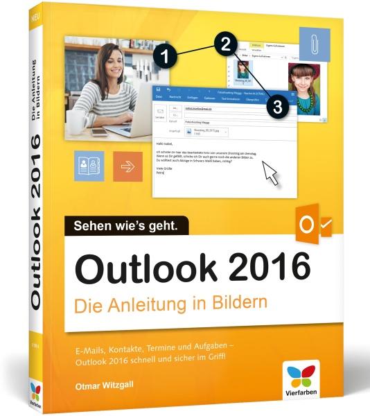 Outlook 2016 Die Anleitung in Bildern