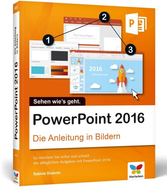 PowerPoint 2016 Die Anleitung in Bildern