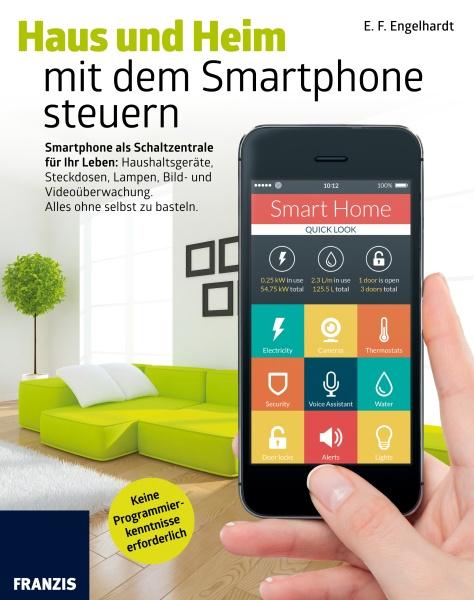 Haus und Heim mit dem Smartphone steuern