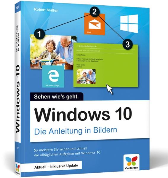 Windows 10 Die Anleitung in Bildern