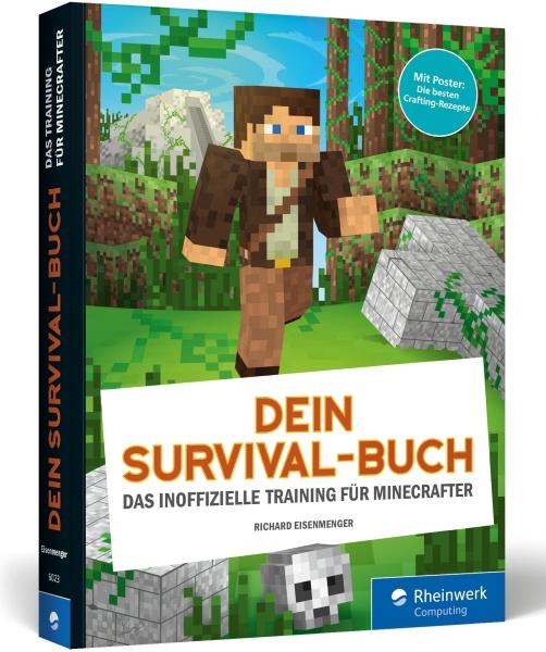 Dein Survival-Buch - Das inoffizielle Training für Minecrafter