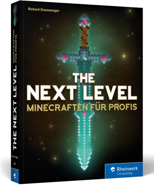 The next Level - Minecraften für Profis